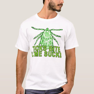 Ticks Bite Lyme Sucks T-Shirt.png T-Shirt