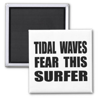 Tidal Waves Fear This Surfer Magnet