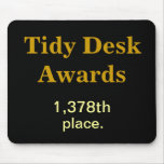 Tidy Desk Awards - where did YOU come?! Mousemat
