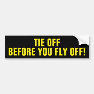 Tie Off Point Bumper Sticker
