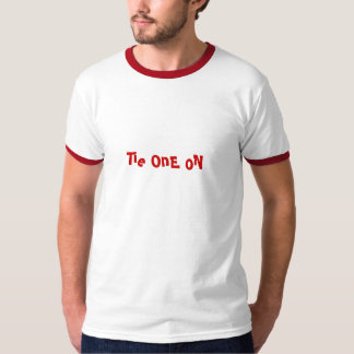 Tie one on t-shirt