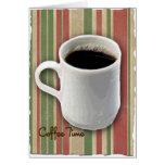 Tiempo de la taza de café y del café de las rayas tarjeta de felicitación