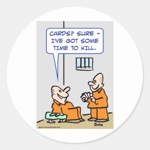 tiempo de las tarjetas de los presos para matar pegatinas redondas