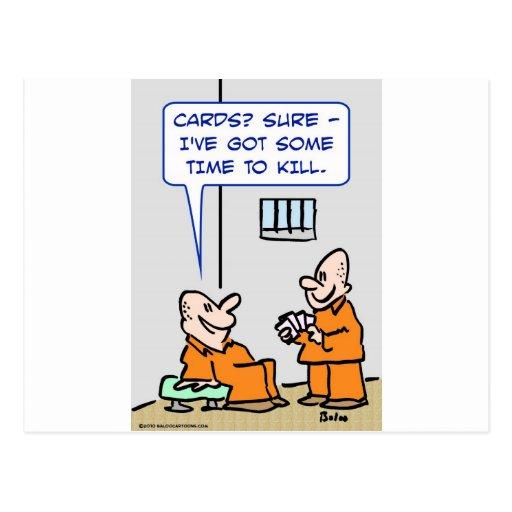 tiempo de las tarjetas de los presos para matar tarjeta postal