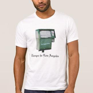 Tiempo de Los Angeles T-Shirt