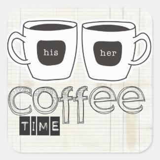 tiempo del café de los momentos reservados calcomanía cuadrada