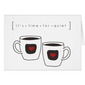 tiempo del café de los momentos reservados tarjeta pequeña