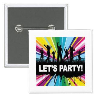tiempo del fiesta: O Pin Cuadrada 5 Cm