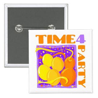Tiempo del fiesta pin cuadrada 5 cm