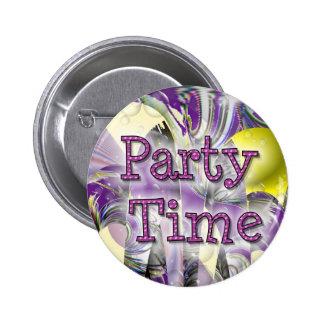 Tiempo del fiesta pin redondo 5 cm
