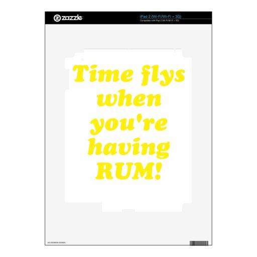Tiempo Flys cuando usted está teniendo ron Calcomanías Para El iPad 2