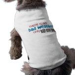Tiempo y ropa camisetas de perro