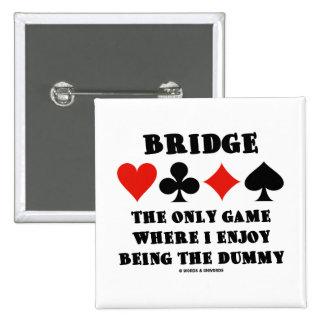Tienda un puente sobre el único juego donde gozo e pins