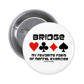 Tienda un puente sobre mi forma preferida de ejerc pin
