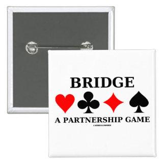 Tienda un puente sobre un juego de la sociedad pin