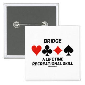 Tienda un puente sobre una habilidad recreativa de pins