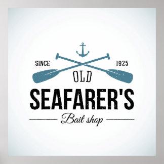 Tienda vieja del cebo de los navegantes póster
