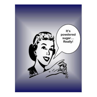Tiene azúcar en polvo….¡Realmente! Tarjetas Postales