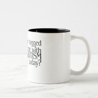 Tiene usted abrazado alguien con autismo hoy (Hrts Taza De Café