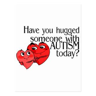 Tiene usted abrazado alguien con autismo hoy postal