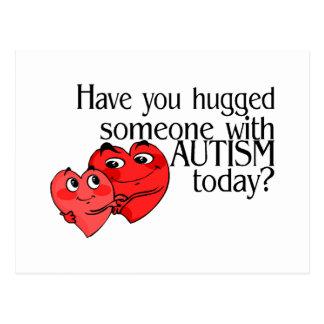 Tiene usted abrazado alguien con autismo hoy tarjetas postales