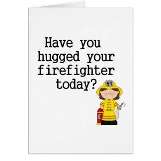 Tiene usted abrazado su bombero (de sexo femenino) felicitación