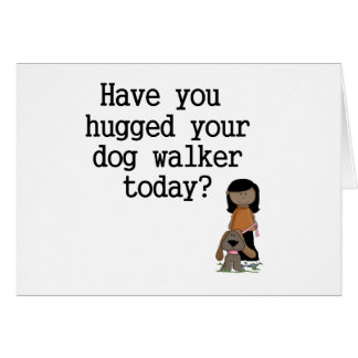 Tiene usted abrazado su caminante del perro (femen tarjetas
