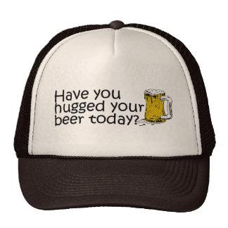 Tiene usted abrazado su cerveza hoy gorras de camionero