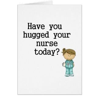Tiene usted abrazado su enfermera tarjetas