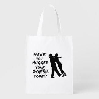 Tiene usted abrazado su zombi hoy bolsa reutilizable