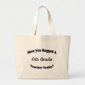 Tiene usted abrazado un 6to profesor del grado hoy bolsa tela grande