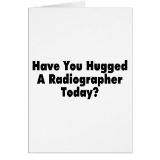 Tiene usted abrazado un ayudante radiólogo hoy felicitación