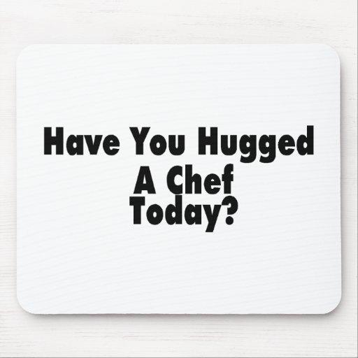 Tiene usted abrazado un cocinero hoy tapete de raton