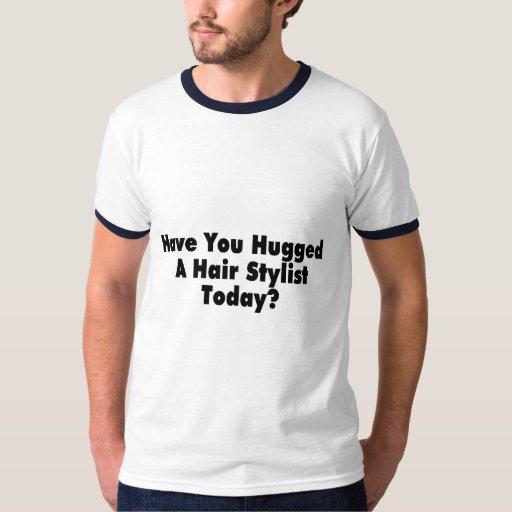 Tiene usted abrazado un estilista hoy playeras