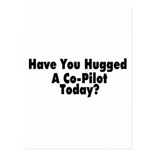 Tiene usted abrazado un piloto del Co hoy Tarjeta Postal