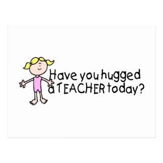 Tiene usted abrazado un profesor hoy tarjetas postales