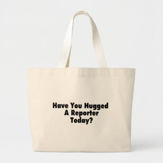 Tiene usted abrazado un reportero hoy bolsa tela grande