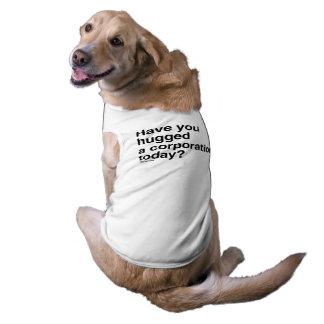Tiene usted abrazado una sociedad hoy playera sin mangas para perro