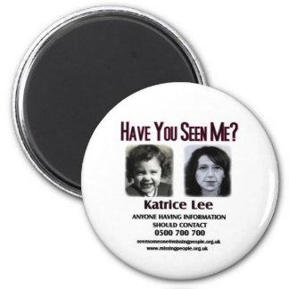 Tiene usted visto me botón de Katrice Lee Imán Redondo 5 Cm