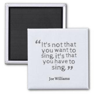 Tienen que cantar - JWilliams Imán Cuadrado