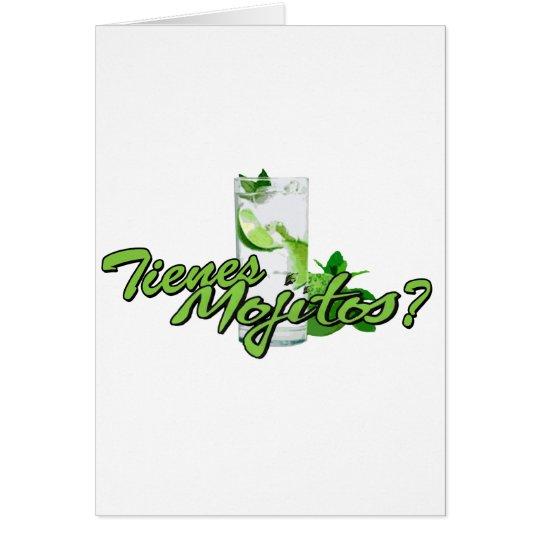 Tienes Mojitos? Card