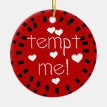 Tiénteme ornamento del recuerdo del amor del el ornamentos de navidad