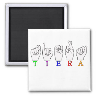 TIERA  ASL FINGERSPELLED NAME SIGN MAGNET