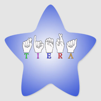TIERA  ASL FINGERSPELLED NAME SIGN STAR STICKER