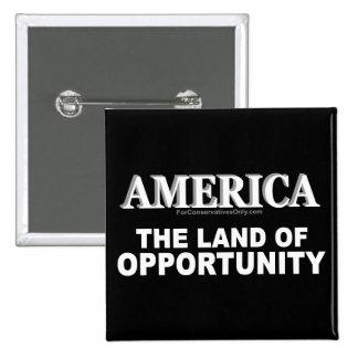 Tierra de América- de la oportunidad Pin Cuadrado