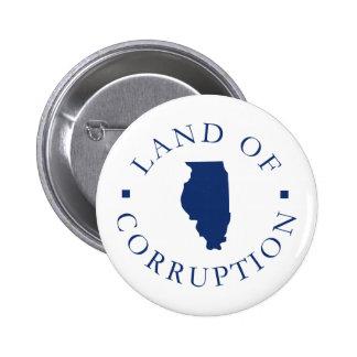 Tierra de Illinois de la corrupción Pins