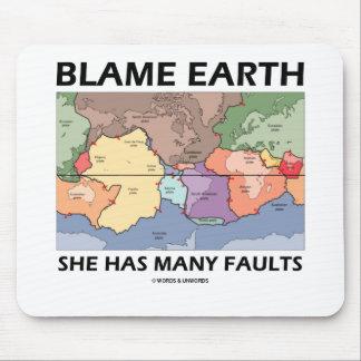 Tierra de la culpa ella tiene muchas faltas (la alfombrilla de ratones