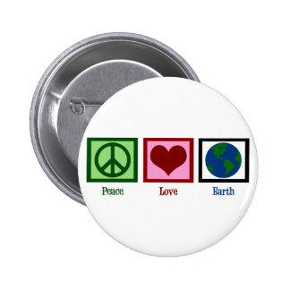 Tierra del amor de la paz pin redondo 5 cm