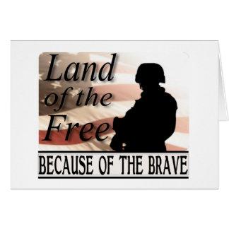 Tierra del libre debido al valiente felicitacion