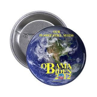 Tierra del planeta para el pinbac político de OBAM Pin Redondo De 2 Pulgadas